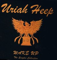 Cover Uriah Heep - Wake Up - The Singles Collection