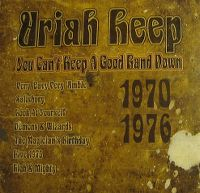 Cover Uriah Heep - You Can't Keep A Good Band Down 1970-1976