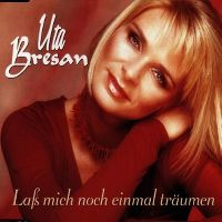 Cover Uta Bresan - Lass mich noch einmal träumen