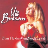 Cover Uta Bresan - Zum Horizont und noch weiter