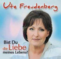 Cover Ute Freudenberg - Bist du die Liebe meines Lebens?