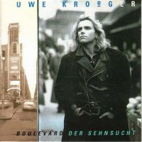 Cover Uwe Kröger - Boulevard der Sehnsucht