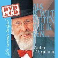 Cover Vader Abraham - Als je wilt weten wie ik ben… - De mooiste liedjes