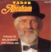 Cover Vader Abraham - Vandaag zal heel de wereld even anders zijn