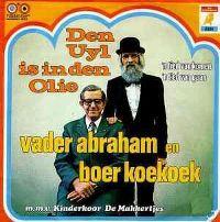 Cover Vader Abraham & Boer Koekoek - Den Uyl is in den olie