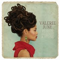 Cover Valerie June - Pushin' Against A Stone