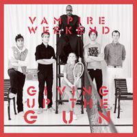 Cover Vampire Weekend - Giving Up The Gun