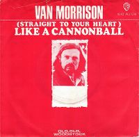 Cover Van Morrison - (Straight To Your Heart) Like A Cannonball
