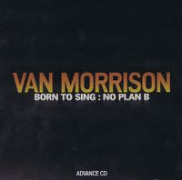 Cover Van Morrison - Born To Sing: No Plan B