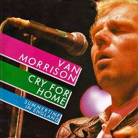 Cover Van Morrison - Cry For Home