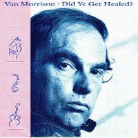 Cover Van Morrison - Did Ye Get Healed