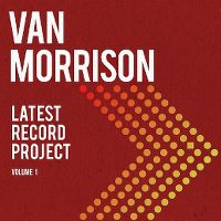 Cover Van Morrison - Latest Record Project - Volume 1