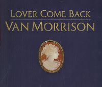 Cover Van Morrison - Lover Come Back