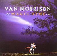 Cover Van Morrison - Magic Time