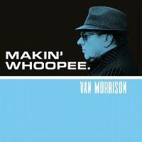 Cover Van Morrison - Makin' Whoopee
