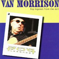 Cover Van Morrison - Pop Legends From The 60's - The Best In Popular Music