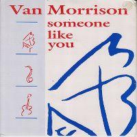 Cover Van Morrison - Someone Like You