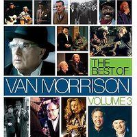 Cover Van Morrison - The Best Of Van Morrison Volume 3