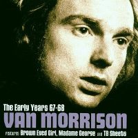 Cover Van Morrison - The Early Years 67-68