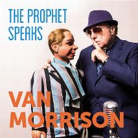 Cover Van Morrison - The Prophet Speaks