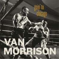 Cover Van Morrison feat. Georgie Fame - Goin' To Chicago