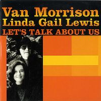 Cover Van Morrison & Linda Gail Lewis - Let's Talk About Us