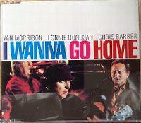 Cover Van Morrison, Lonnie Donegan & Chris Barber - I Wanna Go Home