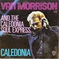 Cover Van Morrison & The Calledonia Soul Express - Caledonia
