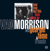 Cover Van Morrison with Georgie Fame & Friends - How Long Has This Been Going On