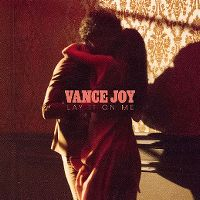 Cover Vance Joy - Lay It On Me