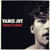 Cover Vance Joy - Mess Is Mine