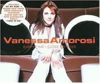 Cover Vanessa Amorosi - Every Time I Close My Eyes