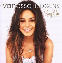 Cover Vanessa Hudgens - Say Ok