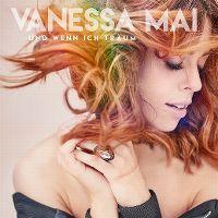Cover Vanessa Mai - Und wenn ich träum