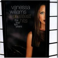 Cover Vanessa Williams - Greatest Hits - The First Ten Years