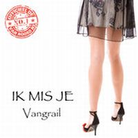 Cover Vangrail - Ik mis je