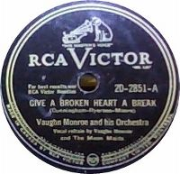 Cover Vaughn Monroe & The Moon Maids - Give A Broken Heart A Break