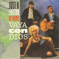 Cover Vaya Con Dios - Just A Friend Of Mine