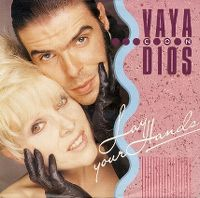 Cover Vaya Con Dios - Lay Your Hands (Off My Man)
