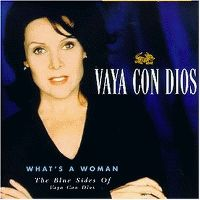 Cover Vaya Con Dios - What's A Woman - The Blue Sides Of