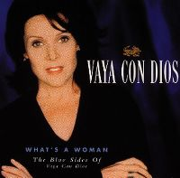 Cover Vaya Con Dios - What's A Woman - The Blue Sides Of Vaya Con Dios