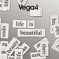 Cover Vega 4 - Life Is Beautiful