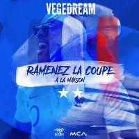 Cover Vegedream - Ramenez la coupe à la maison