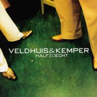 Cover Veldhuis & Kemper - Half zo echt