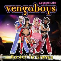Cover Vengaboys & Perez Hilton - Rocket To Uranus