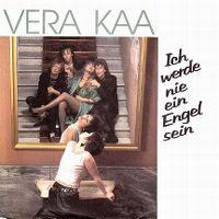Cover Vera Kaa - Ich werde nie ein Engel sein