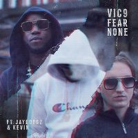 Cover Vic9 feat. Jayboogz & Kevin - Fear None