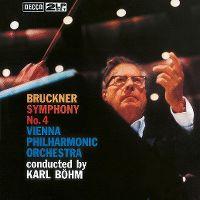 Cover Vienna Philharmonic Orchestra  / Karl Böhm - Bruckner: Symphony No. 4