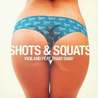 Cover Vigiland feat. Tham Sway - Shots & Squats