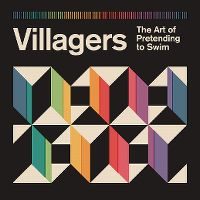 Cover Villagers - The Art Of Pretending To Swim